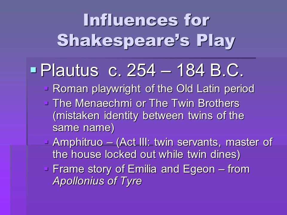 Influences for Shakespeare's Play