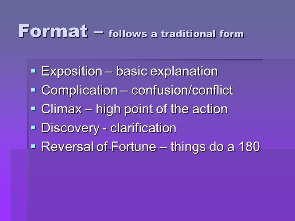Format – follows a traditional form
