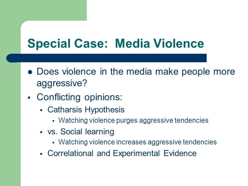 Special Case: Media Violence