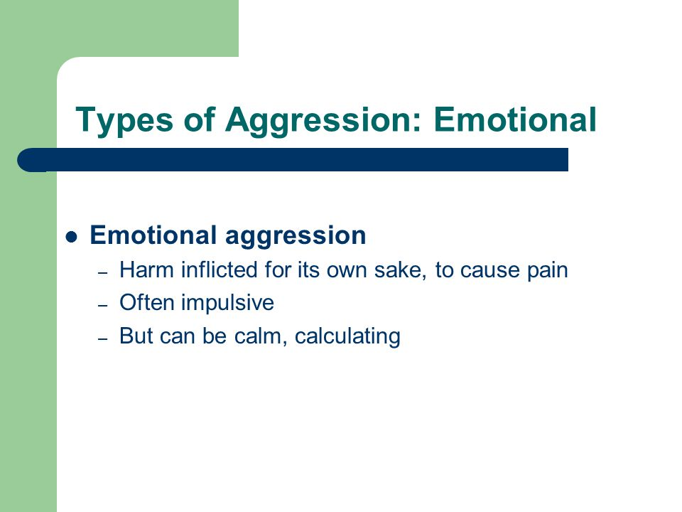 Types of Aggression: Emotional