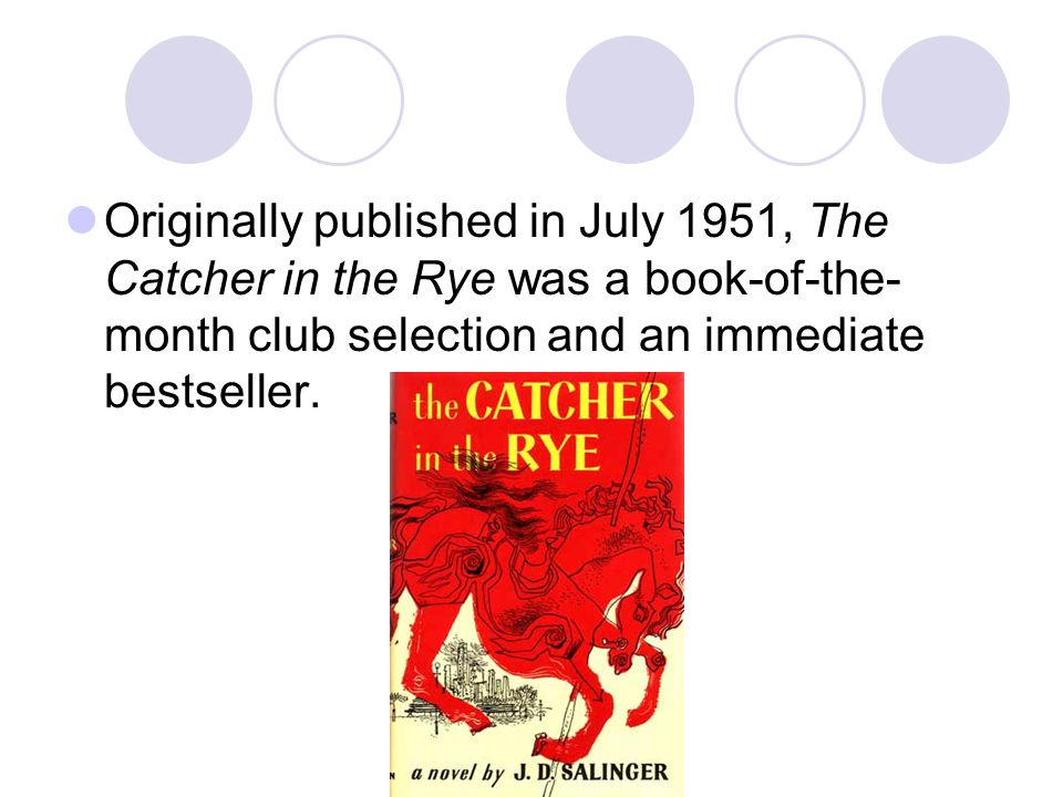 catcher in the rye summer reading English ii honors summer reading assignment dear student everyone must read the catcher in the rye by jd salinger and then you should choose one of the.