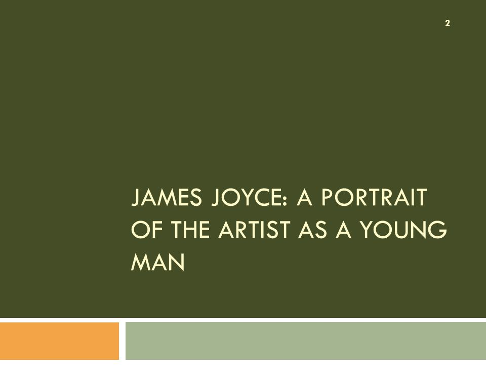 James Joyce: A Portrait of the Artist as a Young Man