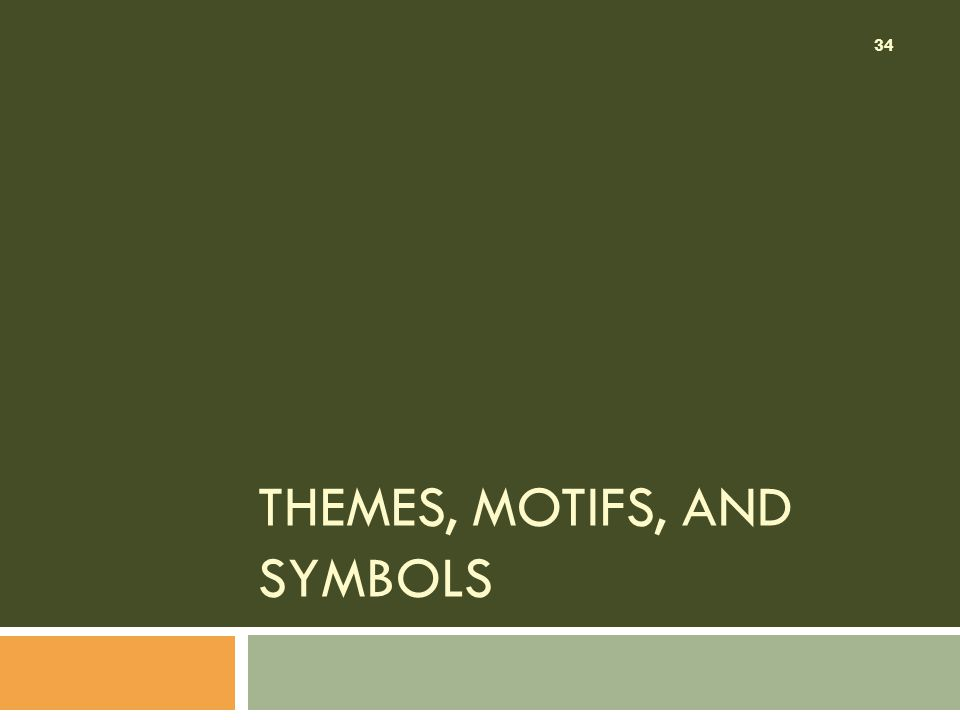 Themes, Motifs, and Symbols