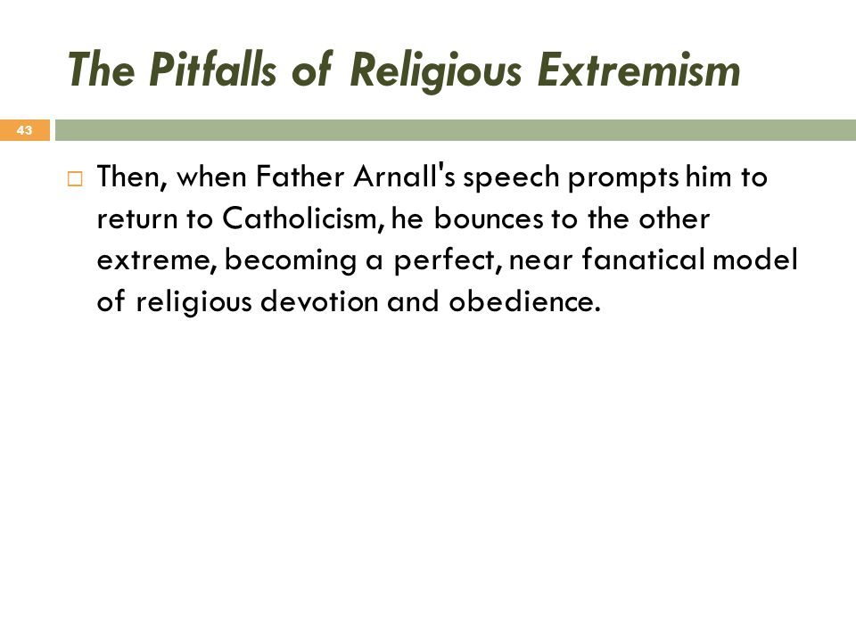 The Pitfalls of Religious Extremism