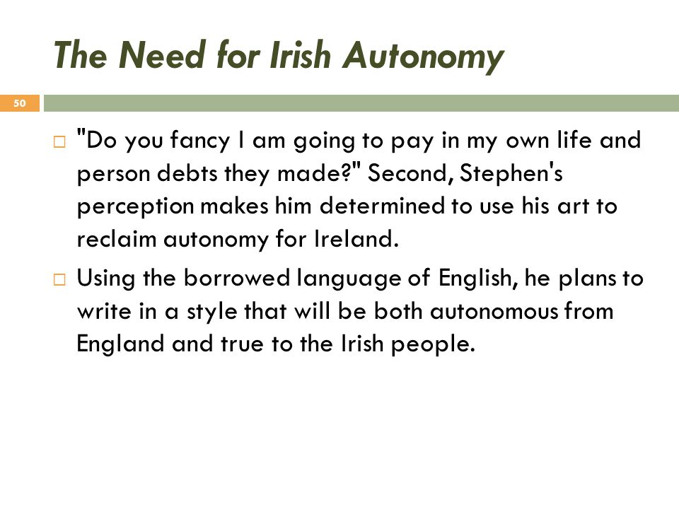 The Need for Irish Autonomy