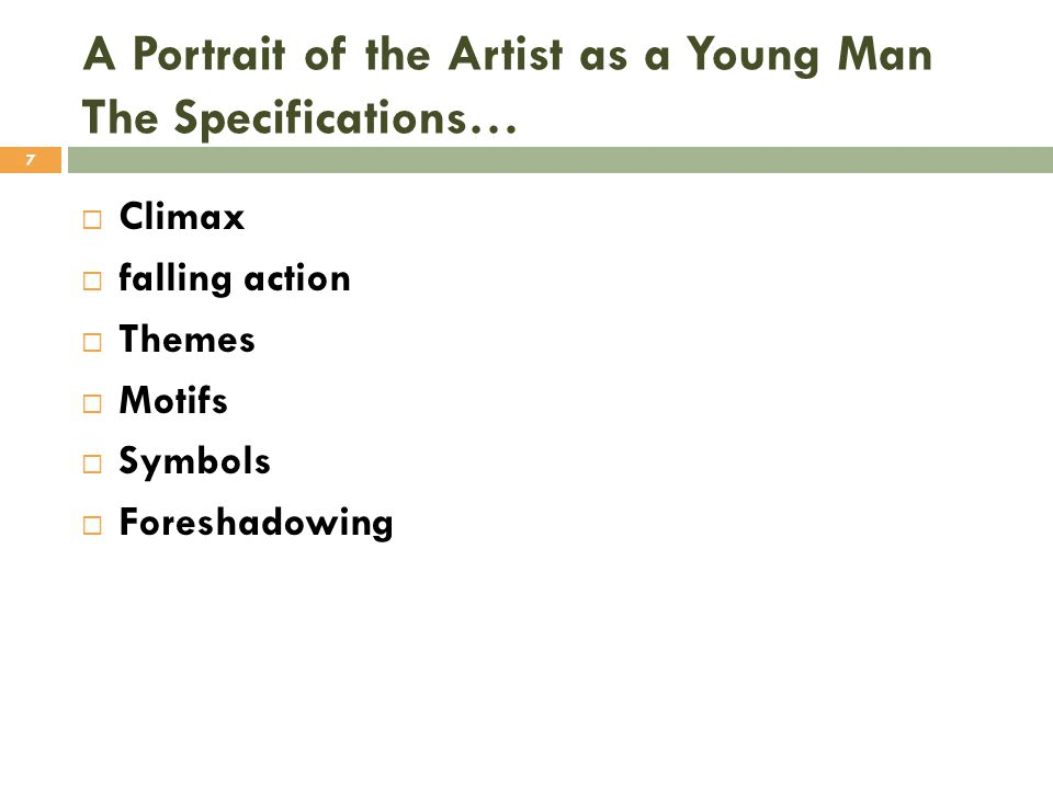 A Portrait of the Artist as a Young Man The Specifications…