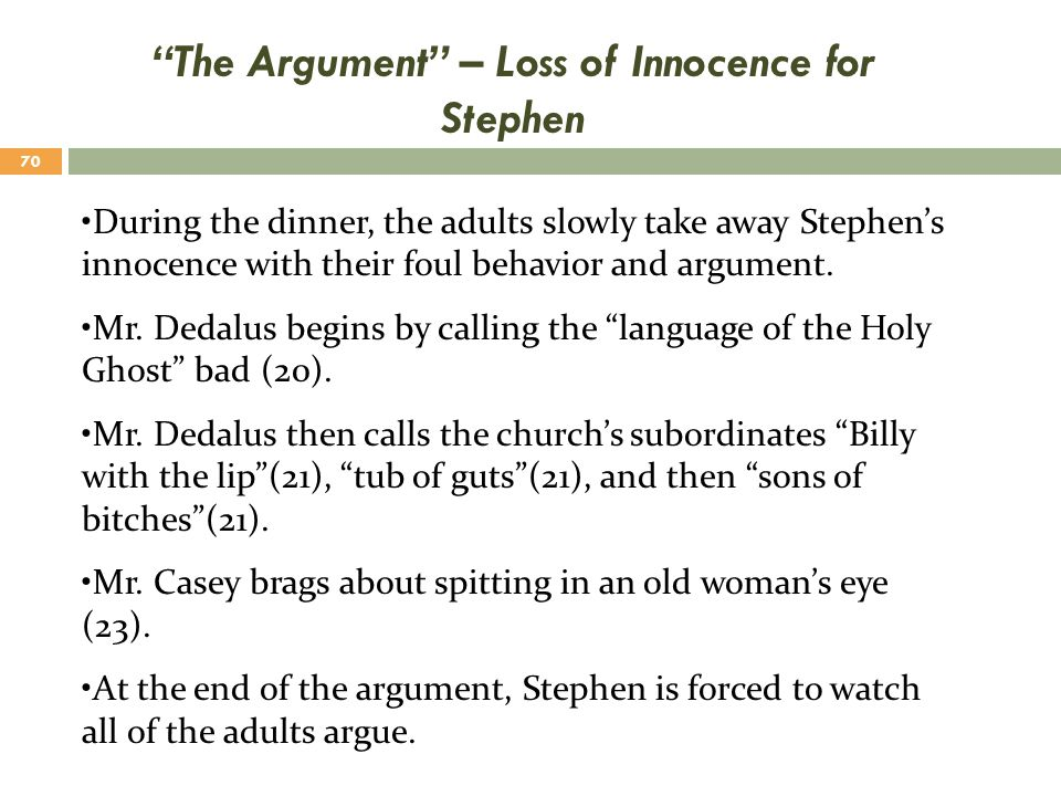 The Argument – Loss of Innocence for Stephen