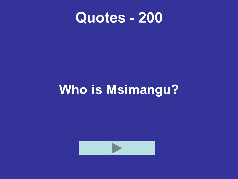 Quotes - 200 Who is Msimangu