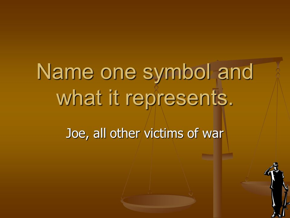 Name one symbol and what it represents.