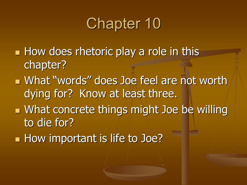 Chapter 10 How does rhetoric play a role in this chapter