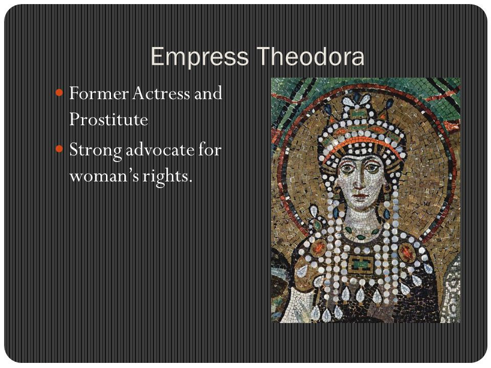 Empress Theodora Former Actress and Prostitute