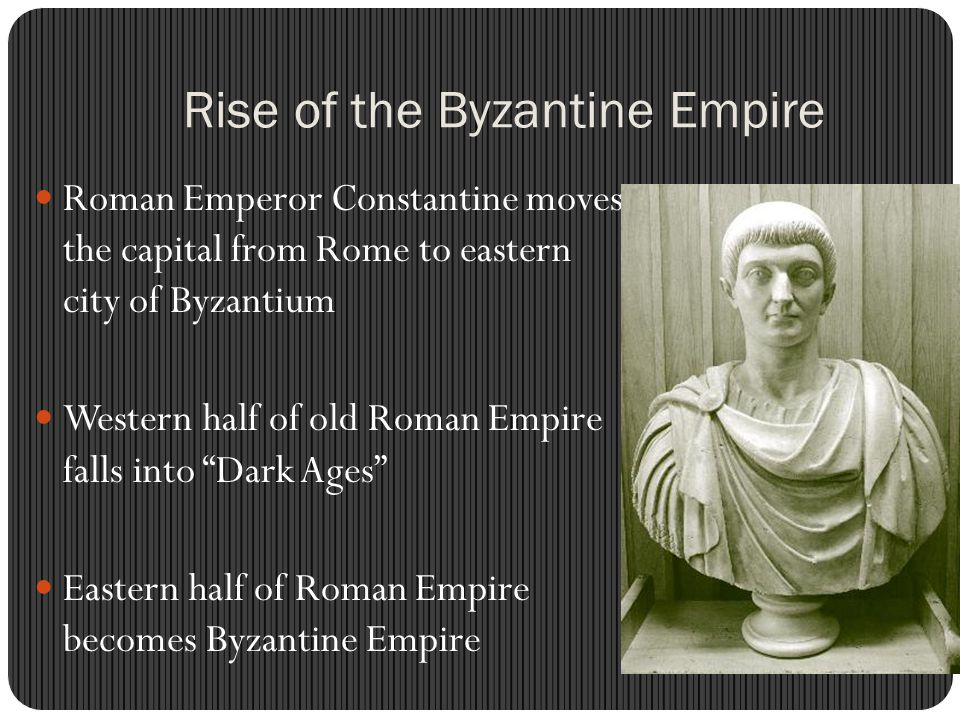 Rise of the Byzantine Empire