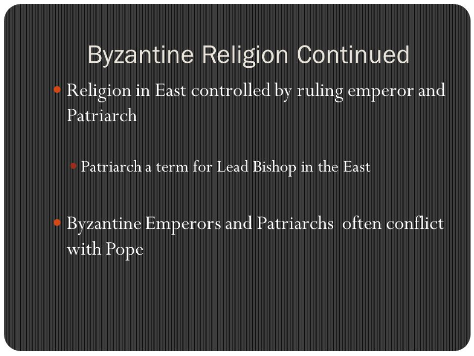 Byzantine Religion Continued