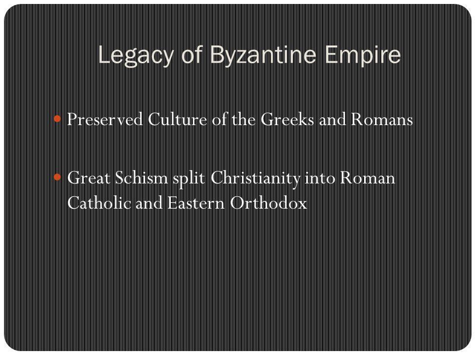 Legacy of Byzantine Empire