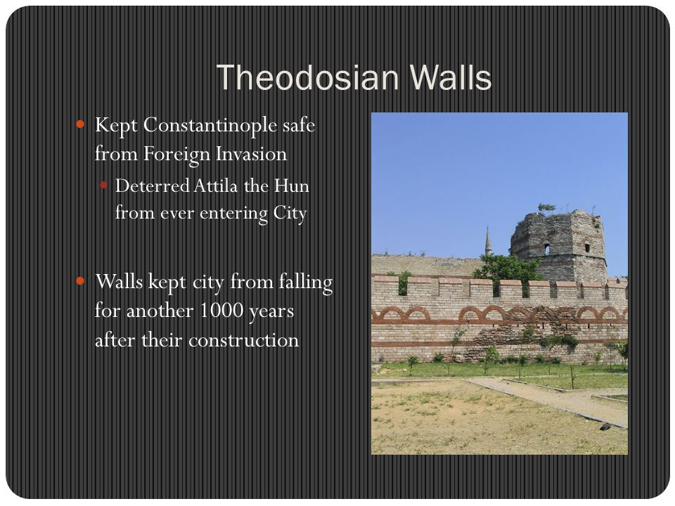 Theodosian Walls Kept Constantinople safe from Foreign Invasion