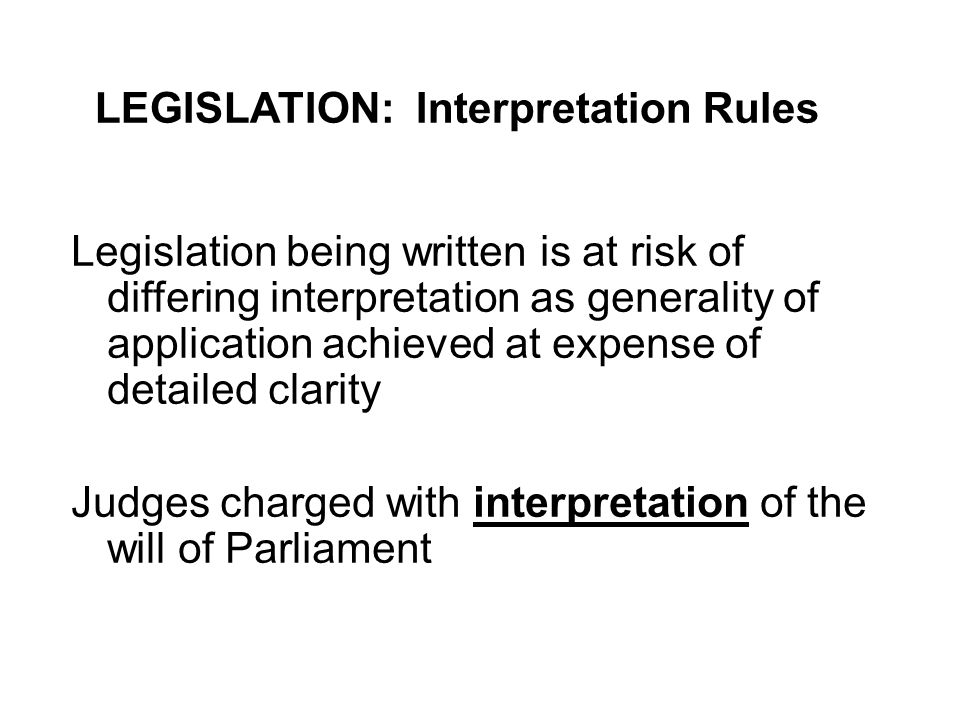 LEGISLATION: Interpretation Rules