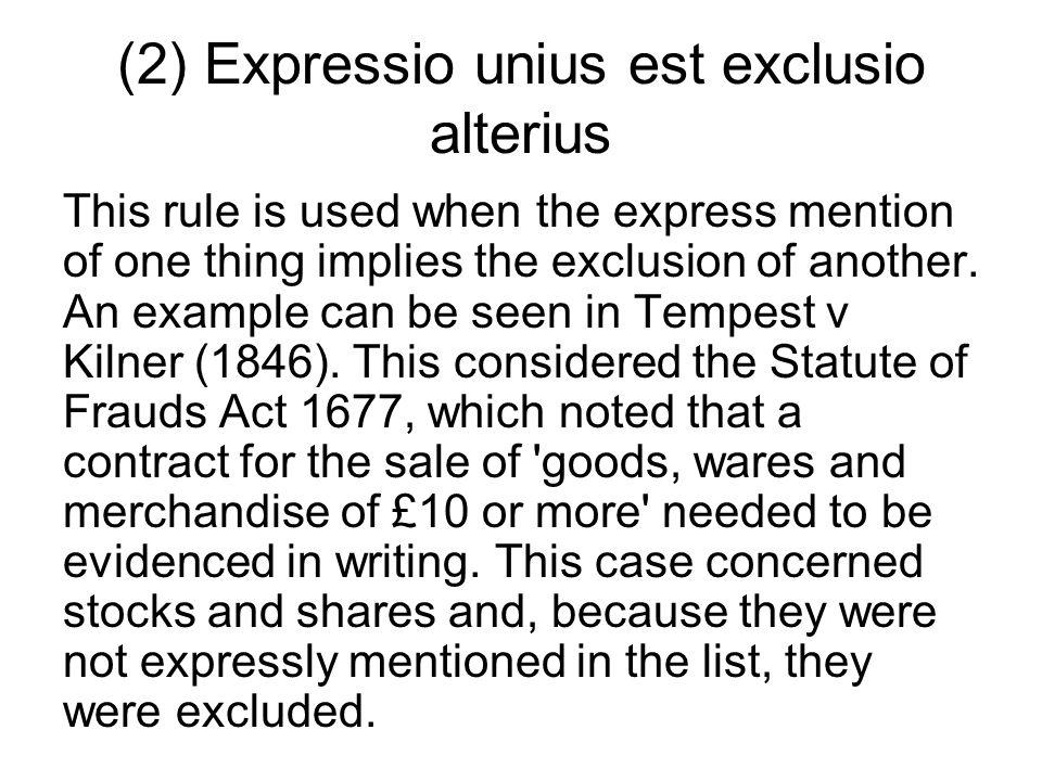 (2) Expressio unius est exclusio alterius