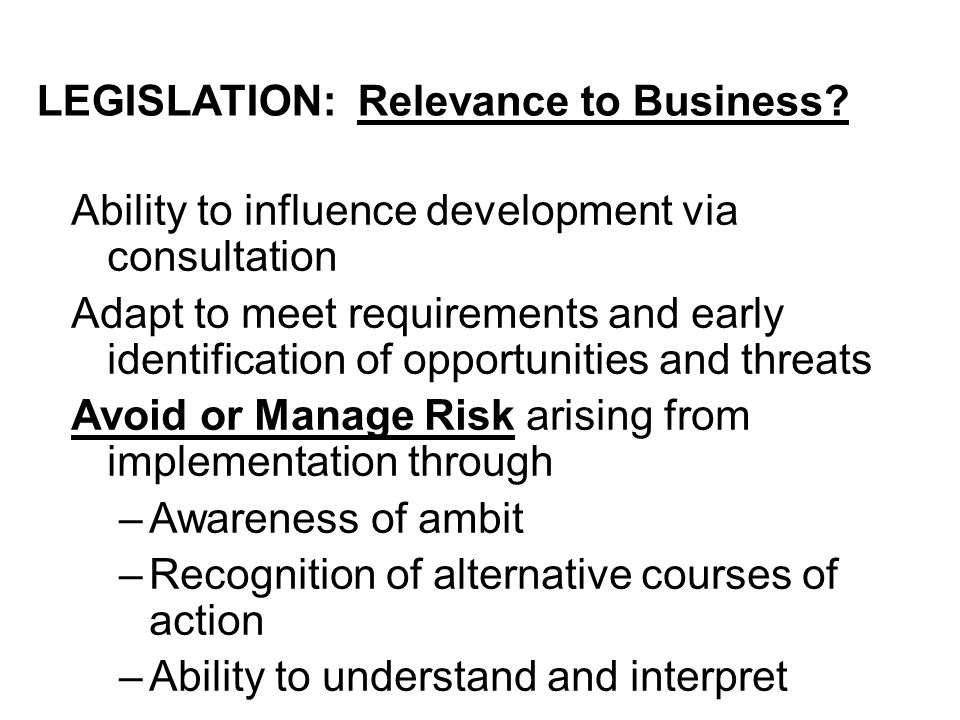 LEGISLATION: Relevance to Business