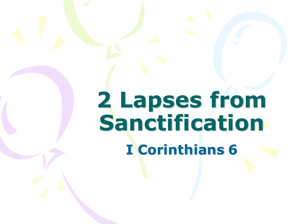 2 Lapses from Sanctification