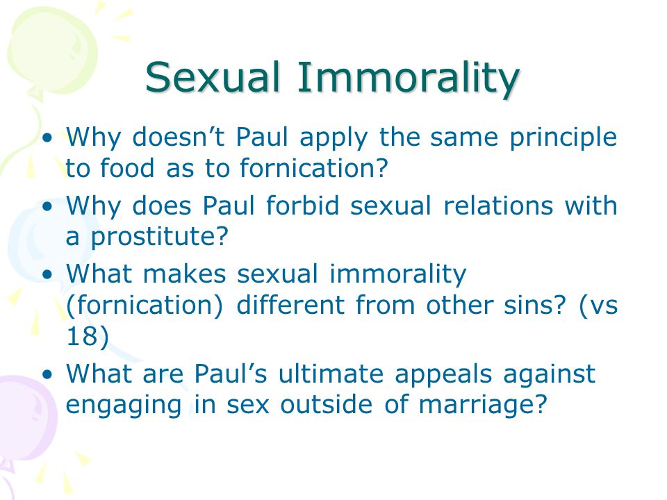 Sexual Immorality Why doesn't Paul apply the same principle to food as to fornication Why does Paul forbid sexual relations with a prostitute