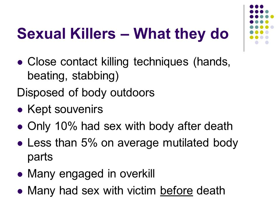 Sexual Killers – What they do