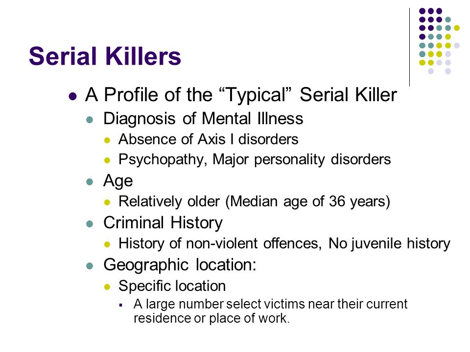 Serial Killers A Profile of the Typical Serial Killer