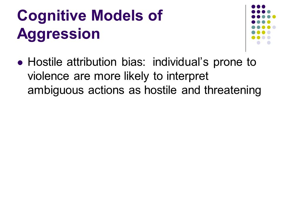 Cognitive Models of Aggression