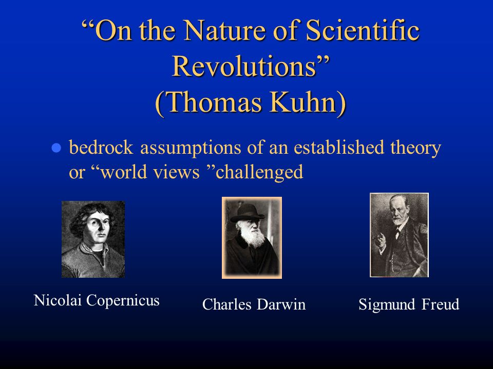 On the Nature of Scientific Revolutions (Thomas Kuhn)