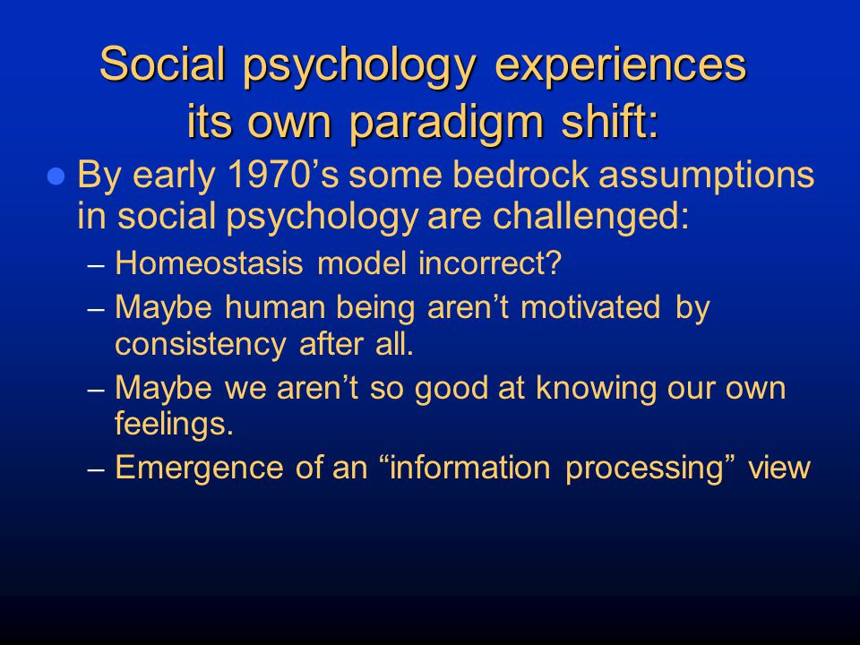 Social psychology experiences its own paradigm shift: