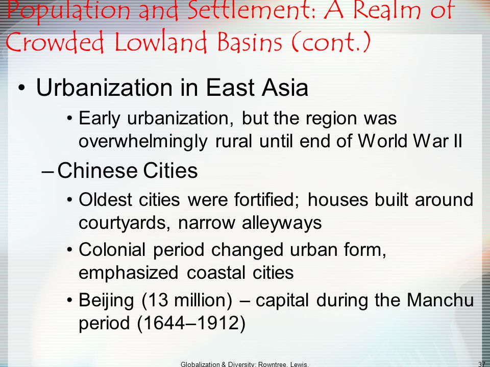 Population and Settlement: A Realm of Crowded Lowland Basins (cont.)