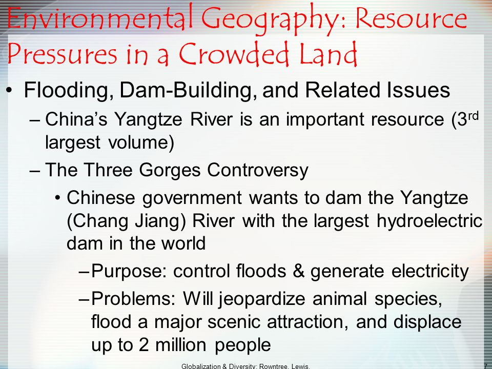 Environmental Geography: Resource Pressures in a Crowded Land