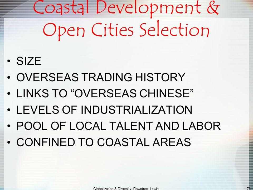Coastal Development & Open Cities Selection