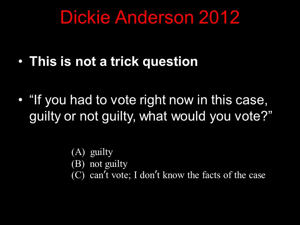 Dickie Anderson 2012 This is not a trick question