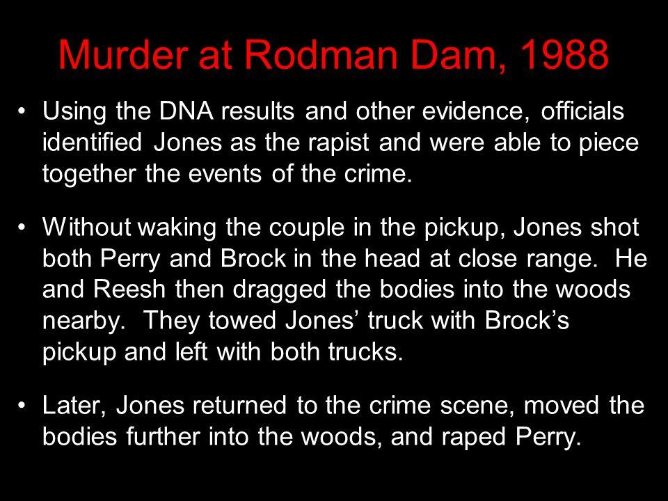 Murder at Rodman Dam, 1988