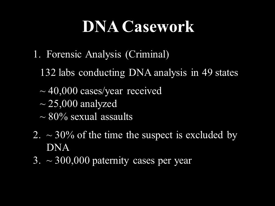 DNA Casework 1. Forensic Analysis (Criminal)