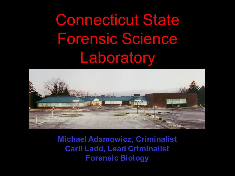 Connecticut State Forensic Science Laboratory