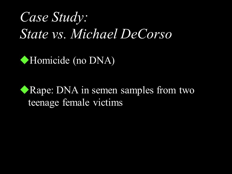 Case Study: State vs. Michael DeCorso