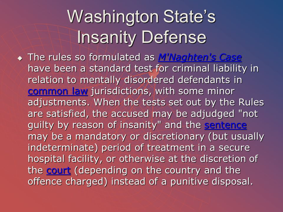 Washington State's Insanity Defense