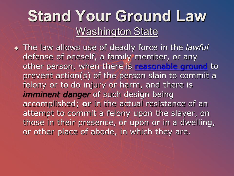 Stand Your Ground Law Washington State