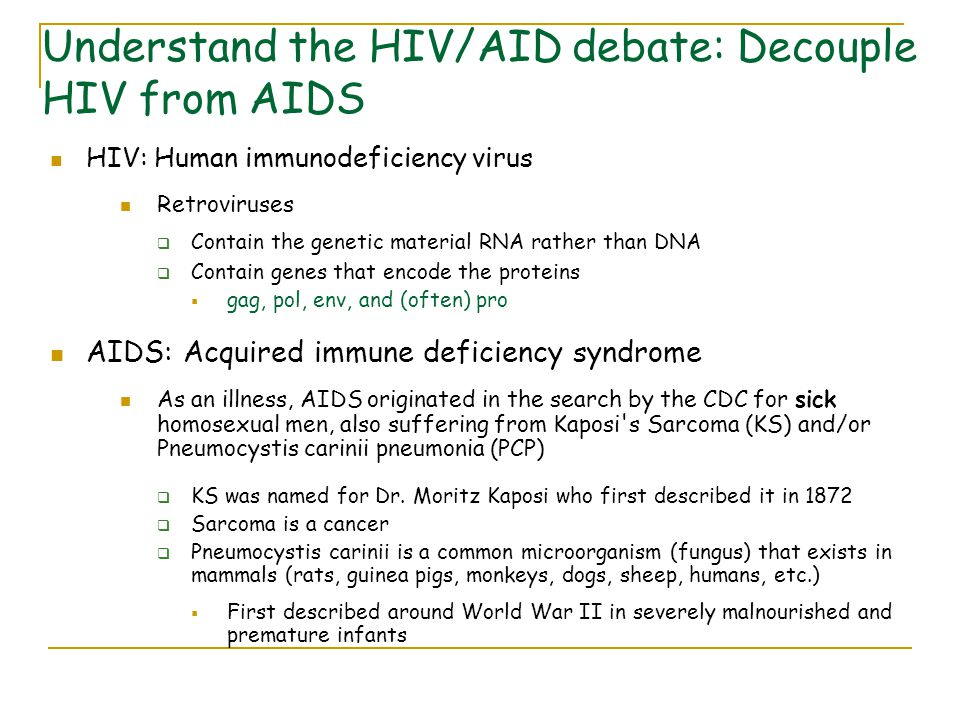 Understand the HIV/AID debate: Decouple HIV from AIDS