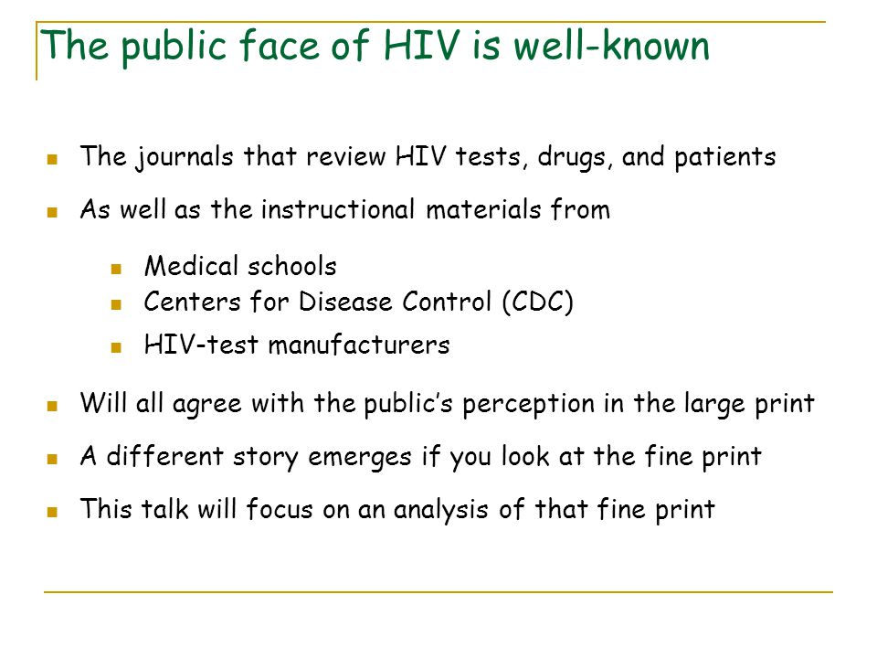 The public face of HIV is well-known