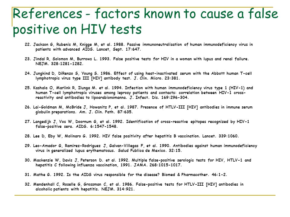 References - factors known to cause a false positive on HIV tests