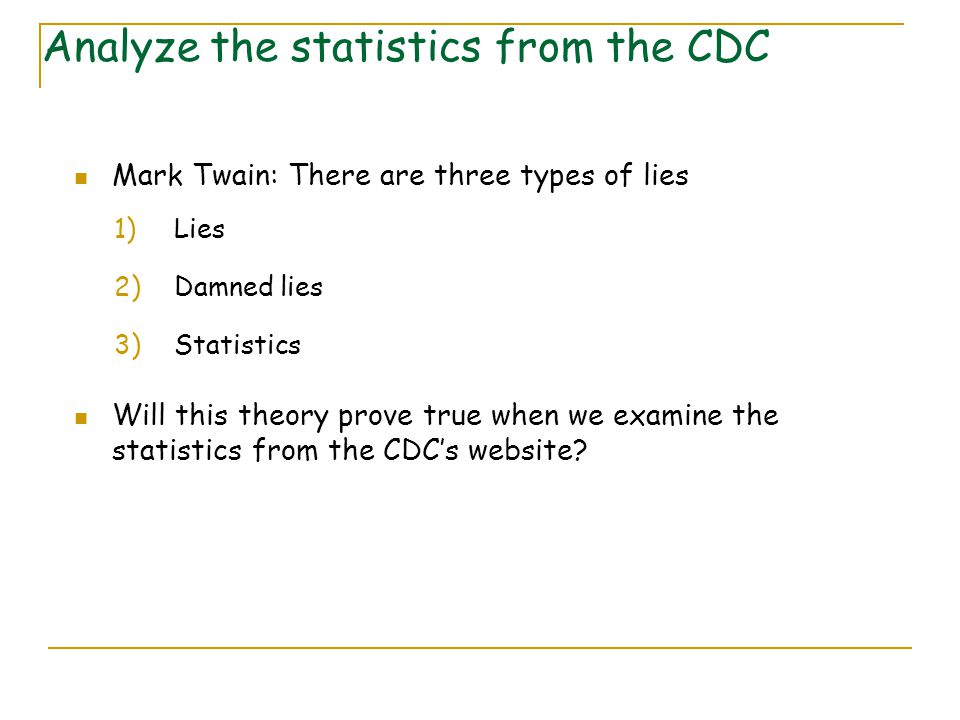 Analyze the statistics from the CDC