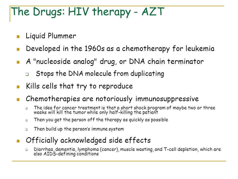 The Drugs: HIV therapy - AZT