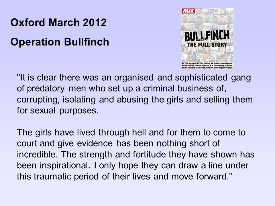Oxford March 2012 Operation Bullfinch