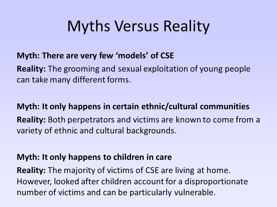 Myths Versus Reality