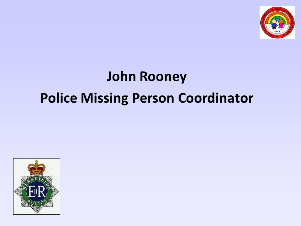 John Rooney Police Missing Person Coordinator