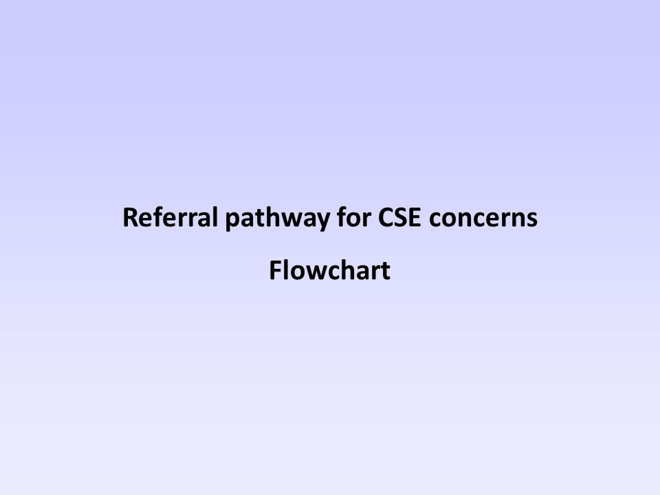 Referral pathway for CSE concerns