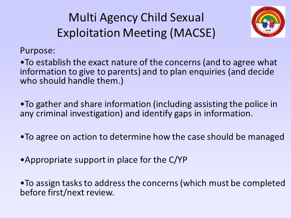 Multi Agency Child Sexual Exploitation Meeting (MACSE)