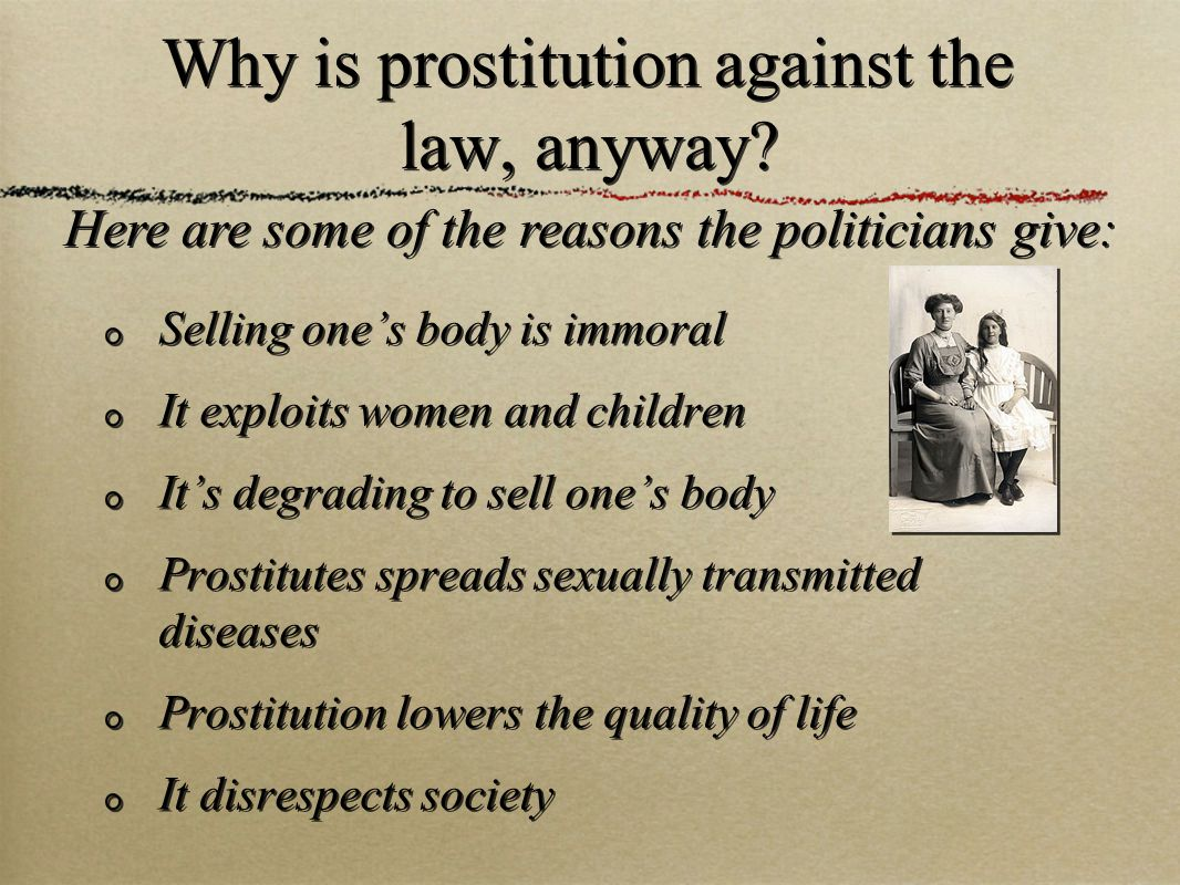 Why is prostitution against the law, anyway